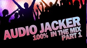Audio Jacker – 100% In The Mix