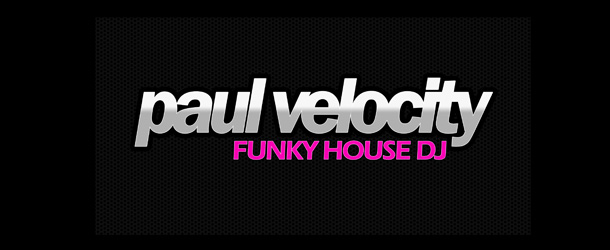Paul Velocity Funky House Mix August 2011