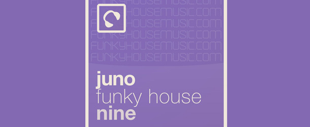 Juno Funky House 09 – Mixed By Implicit & Suneel