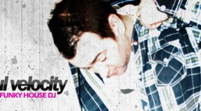 Funky House DJ Paul Velocity Mix Feb 2013