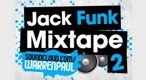 Warren Paul – Jack Funk Mixtape Part 2