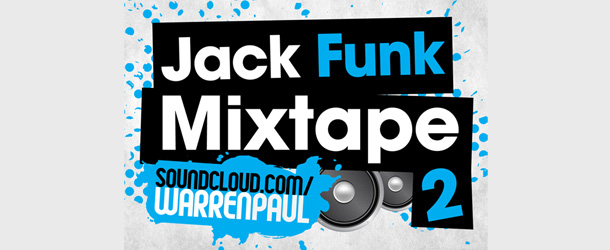 Warren Paul – Jack Funk Mixtape Part 2