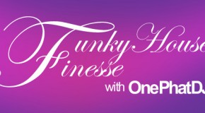 One Phat DJ – Funky House Finesse 42
