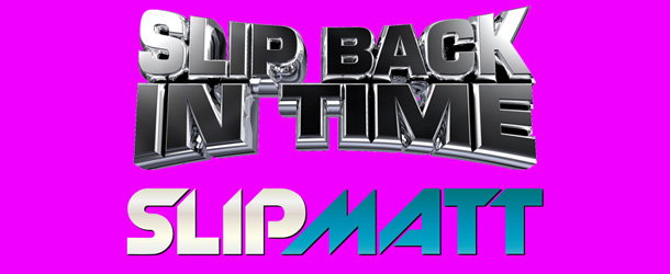 Slipmatt – Slip Back In Time Show 21-12-11