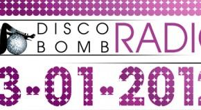 Disco Bomb Radio Show 13-01-12