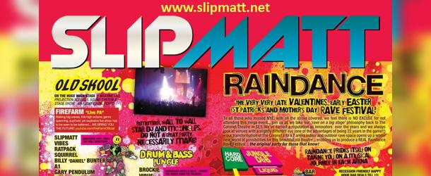 Slipmatt – Live @ Raindance (Main Arena) 17-03-2012