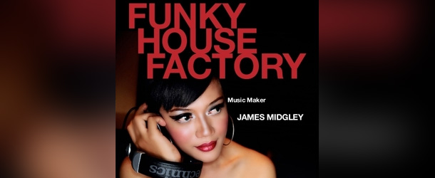 Funky House Factory August 2012