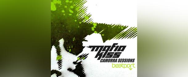 Mafia Kiss – Camorra Sessions Beatport