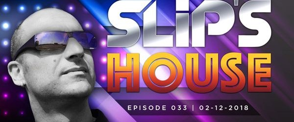 Slipmatt – Slip's House #033