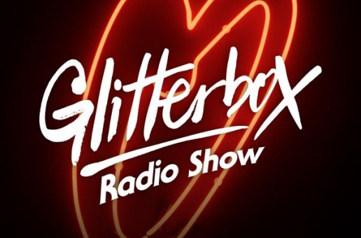 Glitterbox Radio Show 092: New Years Special