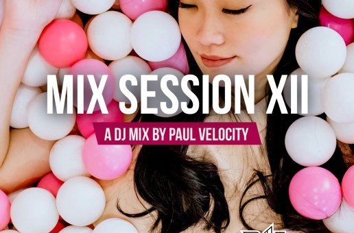 Mix Session XII by Paul Velocity